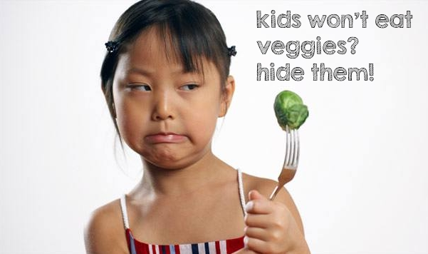 Kids Won't Eat Veggies?  Hide Them!