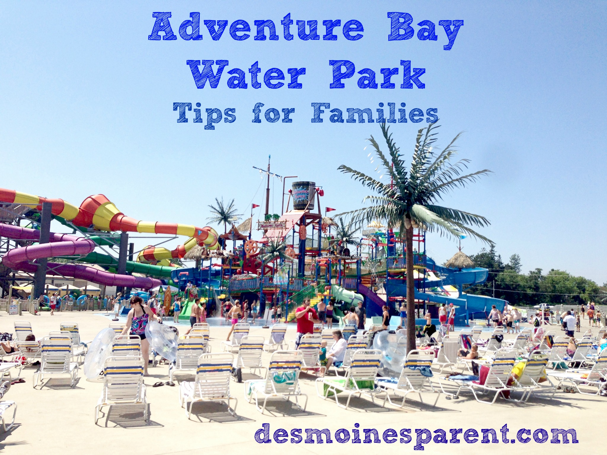 Adventure Bay Tips For Families Des Moines Parent Things To Do