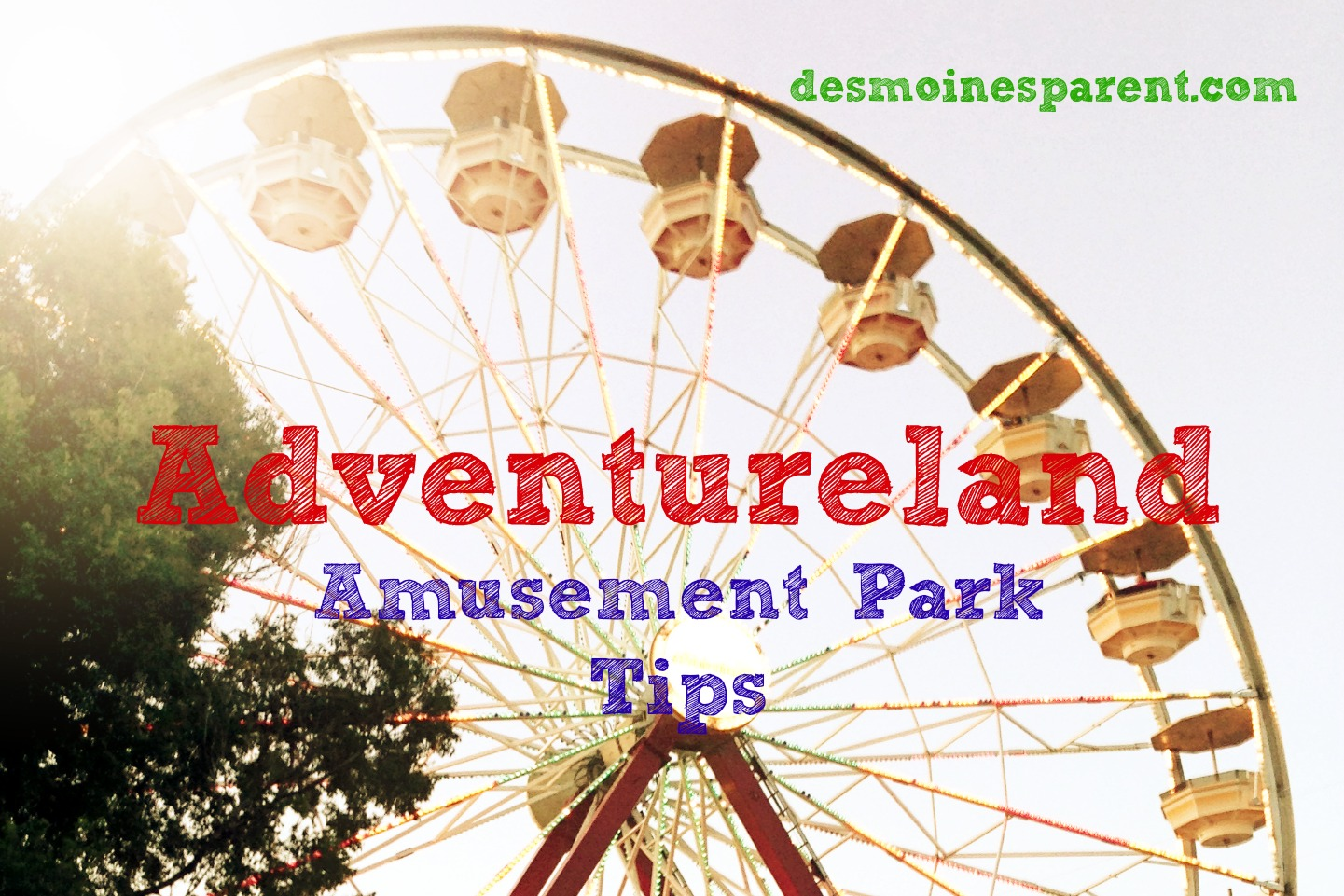 Adventureland Amusement Park Tips