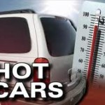 Heatstroke Prevention – Kids and Cars
