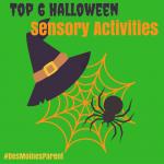 Top 6 Halloween Sensory Activities