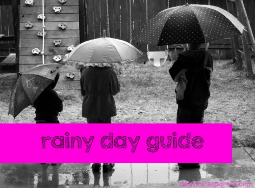 Rainy Day Guide for Keeping the Kiddos Busy