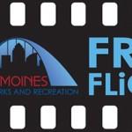Des Moines Free Flicks Summer Outdoor Movies