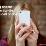 Taking Photos of Your Family with a Cell Phone