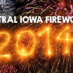 Central Iowa Fireworks July 2014 Schedule