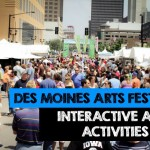 Des Moines Arts Festival – Interactive Arts Activities For the Family