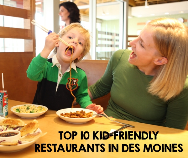 Top 10 Kid-Friendly Restaurants in Des Moines
