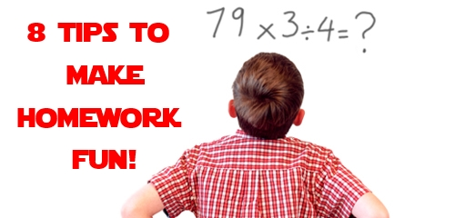 8 Tips to Make Homework Fun!