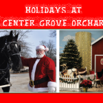 Holidays at Center Grove Orchard