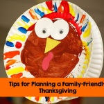 Tips for Planning a Family-Friendly Thanksgiving