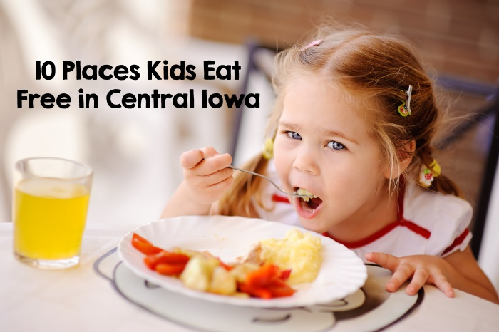 Kids Eat Free Des Moines Iowa Monday