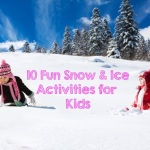 10 Fun Snow & Ice Activities for Kids