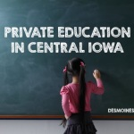 Private Education in Central Iowa