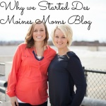 Get to Know Des Moines Moms Blog