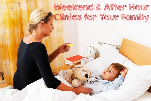 Weekend and After Hours Clinics for Your Family
