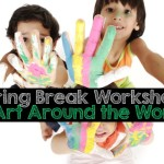 Spring Break Workshops: Art Around the World