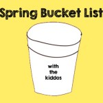 Spring Bucket List with the Kiddos