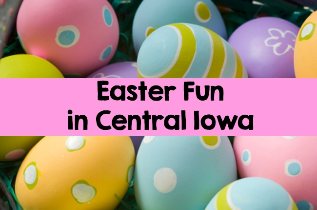 Easter Fun in Central Iowa