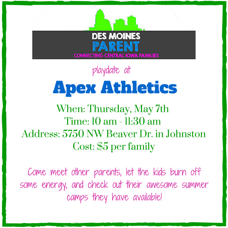 Des Moines Parent Playdate with Apex Athletics