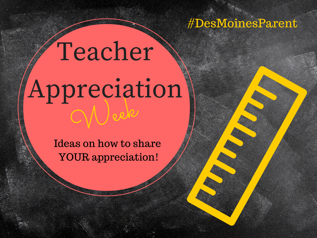 This year, Teacher Appreciation Week is May 4th through May 8th