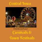 Carnivals & Town Festivals in Central Iowa