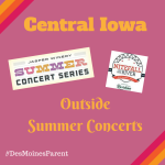 Central Iowa: Outside Summer Concerts