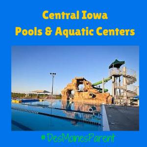 Central Iowa Pools & Aquatic Centers