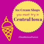 Ice Cream Shops in Central Iowa