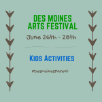 Des Moines Arts Festival: Kids Activities