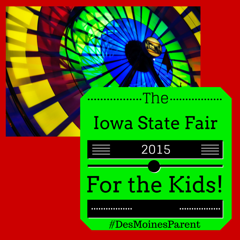 Iowa State Fair 2015 for the Kids!