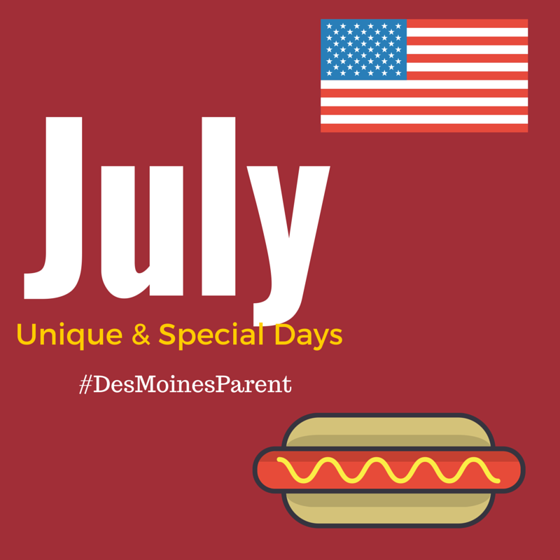July: Unique & Special Days to Remember!
