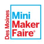 Des Moines Mini Maker Faire 2015
