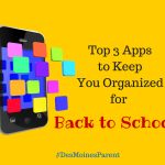 Top 3 Apps YOU Need for Back to School