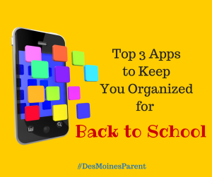 Top 3 Apps to Keep You Organized