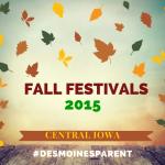 Fall Festivals in Central Iowa 2015
