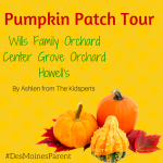 Pumpkin Patch Tour: Wills Family Orchard, Center Grove Orchard & Howell's