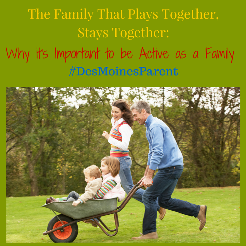 The Family That Plays Together, Stays Together!