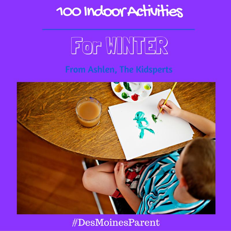 100 Indoor Activities For Winter