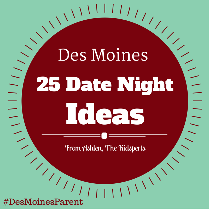 Fun date ideas in des moines ia