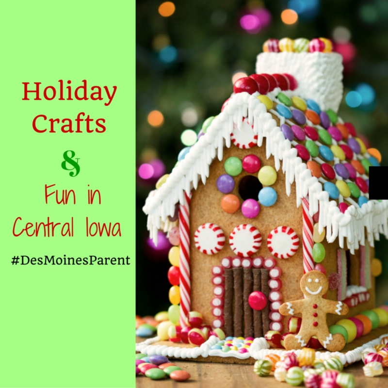 Holiday Crafts amp Fun In Central Iowa