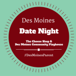 Date Night: The Cheese Shop & The Des Moines Community Playhouse