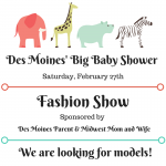 Des Moines' Big Baby Shower + Model Roll Call!