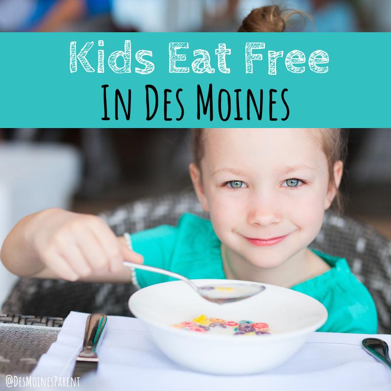 Kids Eat Free, Des Moines, Iowa