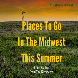 Places To Go In The Midwest This Summer