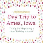 Day Trip to Ames, Iowa!