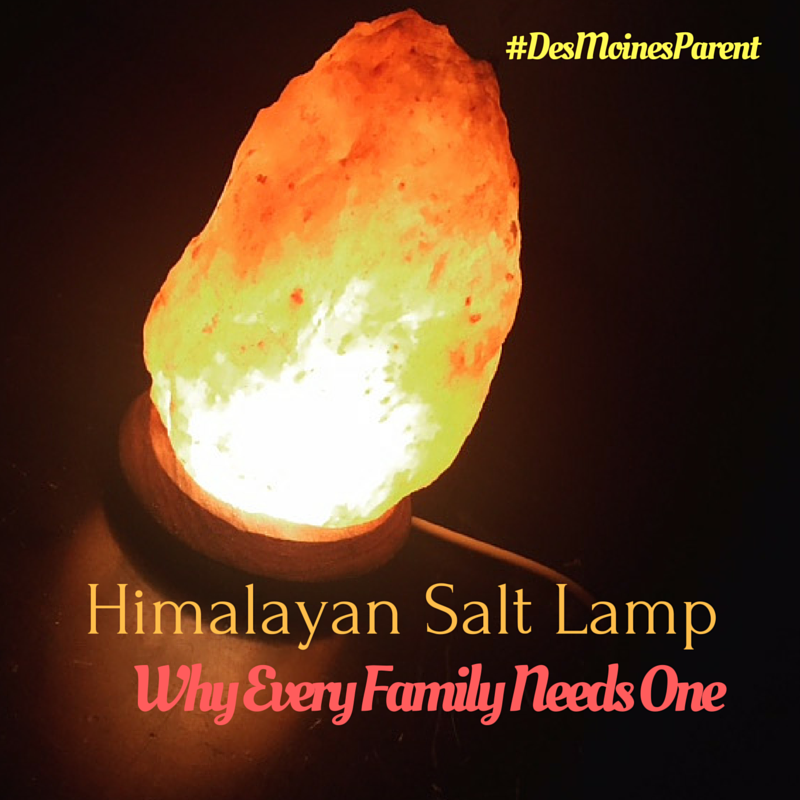 Himalayan Salt Lamp: Why Every Family Needs One   Des Moines Parent |  Things To Do In Des Moines