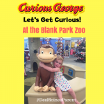 Curious George Exhibit at the Blank Park Zoo!