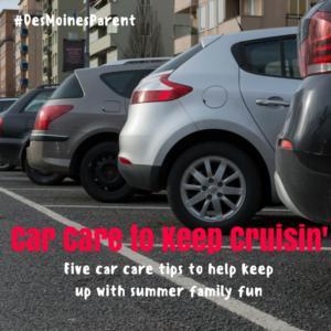 Car Care to Kepp Cruisin'