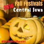 Fall Festivals in Central Iowa 2016