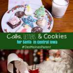 Central Iowa: Calls, Letters & Cookies for Santa!